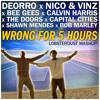 lobsterdust--Wrong For 5 Hours (Deorro/Nico&Vinz/BeeGees/CalvinHarris/TheDoors/CapitalCities)