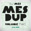 Download DJ Mes - MesDup (Vol.2) Mp3