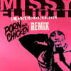 Missy Elliott - Lose Control (Porn And Chicken Remix)