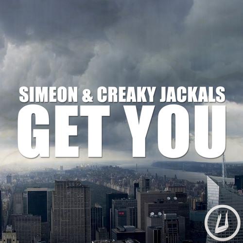 Simeon & Creaky Jackals - Get You