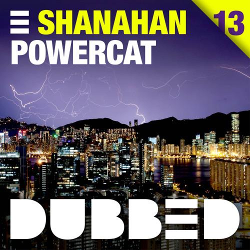 Shanahan - Powercat (Original Mix)  OUT NOW