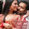 Tere Hoke Rahengay - Arijit Singh [320KBPS]
