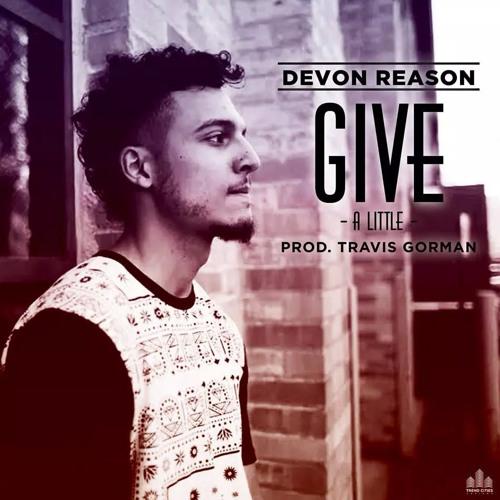Give A Little (Prod.By Travis Gorman)