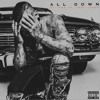 Hi-Tone - All Down (feat. Tory Lanez)