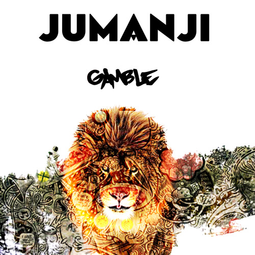 Gamble - Jumanji (Original Track)