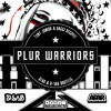 Plur Warriors (AFAR & D