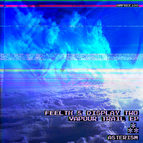 Feelth & Display Two - Vapour Trail