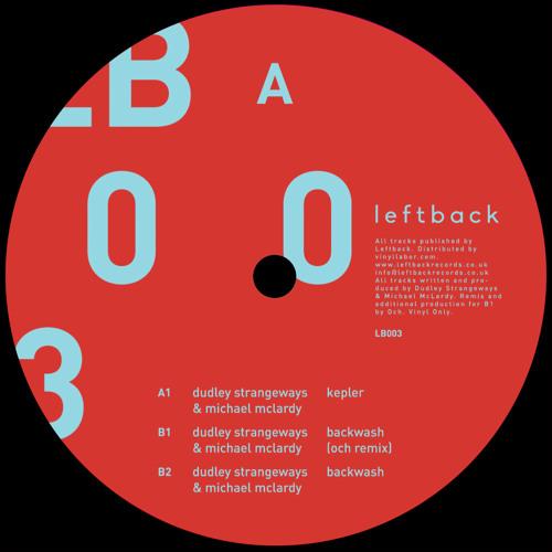 LB003-A1. Dudley Strangeways & Michael McLardy - Kepler (Original Mix)