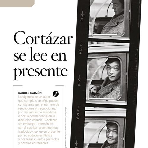 Raquel Garzón habla sobre la vigencia de la obra de Julio Cortázar.