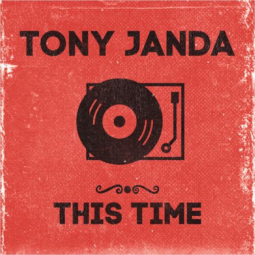 Tony Janda - This Time