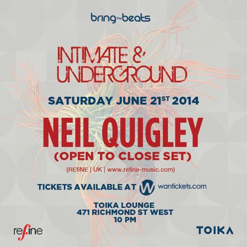 Neil Quigley - INTIMATE & UNDERGROUND v27 - June 21, 2014 - Part 2