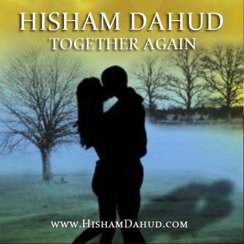 Hisham Dahud - Together Again