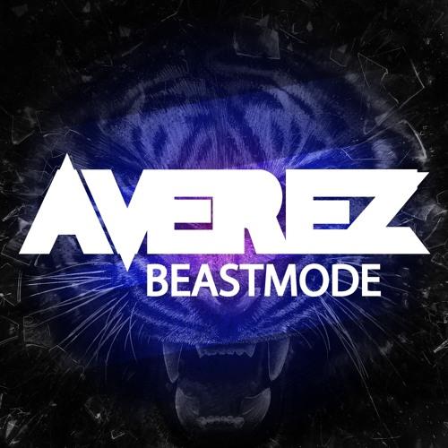 AVEREZ - BEASTMODE (Exclusive Preview)