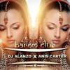 Anis Carter x Dj Alanzo - Harem Club