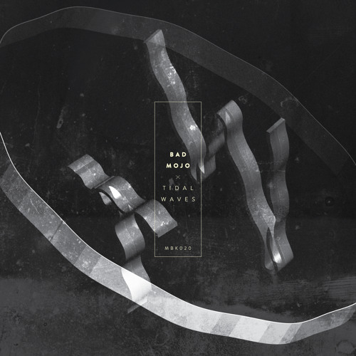 Bad Mojo - Tidal Waves (Moleskin's Wave Machine Mix)
