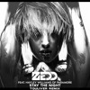 Zedd ft Hayley Williams - Stay The Night ( Touliver Remix )