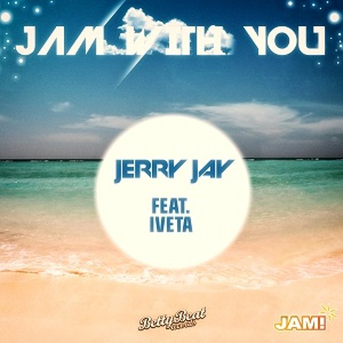 Jerry Jay feat. Ivetta - Jam With You [Remix Contest!!!]