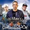 Dú Maroc feat. Patric Q - One Touch 2