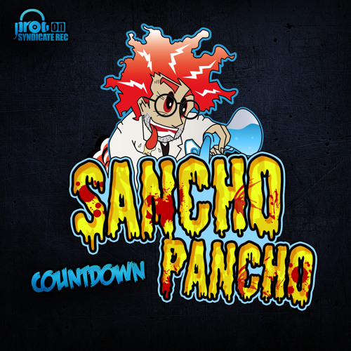 Sancho Pancho - Countdown (Demo Version) - OUT NOW!!!