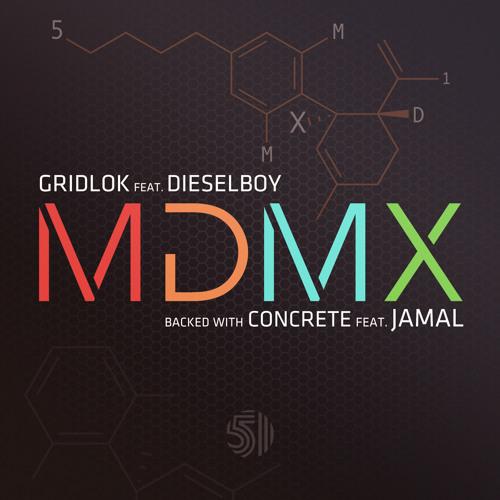 Gridlok feat Dieselboy - MDMX