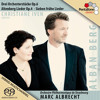 Berg - Drei Orchesterstücke: Christiane Iven, Marc Albrecht & Orchestre Philharmonique de Strasbourg