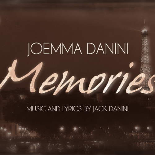 Memories -  Music & Lyrics by Jack Danini