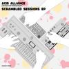 ACID ALLIANCE(numaitu×Yebisu303) - SCRAMBLED SESSIONS EP(crossfade demo)