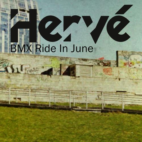 Hervé - BMX Ride In June