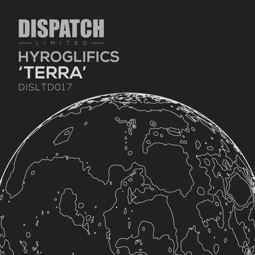Hyroglifics - Terra - Dispatch LTD 017 A (CLIP)- OUT NOW