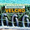 Monocherry - Velcro