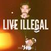 Wilks - Live Illegal