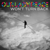 Our Lady Peace - Won't Turn Back (Full)