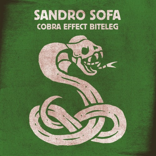 Sandro Sofa (Cobra Effect Biteleg) FREE DOWNLOAD