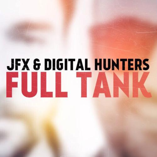 Full Tank (feat Digital Hunters)