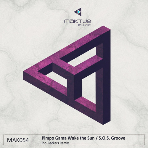 Pimpo Gama - Wake the Sun (Beckers Remix)