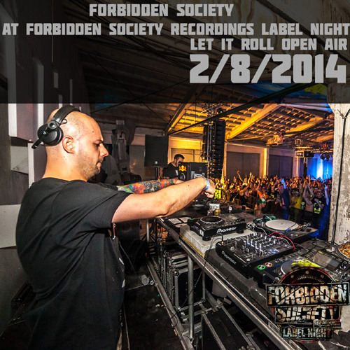 Forbidden Society at FSRECS Label Night 2/8/2014 @ Let It Roll OA
