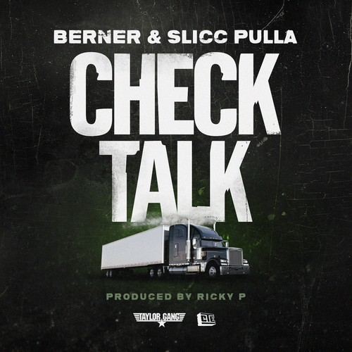 Berner ft. Slicc Pulla - Check Talk (prod. Ricky P) [Thizzler.com]