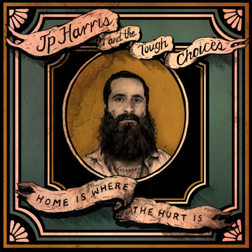 "JP Harris ""Home Is Where The Hurt Is"" Sampler"
