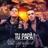 104 TU PAPA! - HASTA QUE SALGA EL SOL ( DJ NEVIZ ) 2014 VILLERA