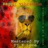 Reggae Vibration By E Love