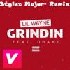 Lil Wayne Feat Drake - Grindin Remix By Stylez Major