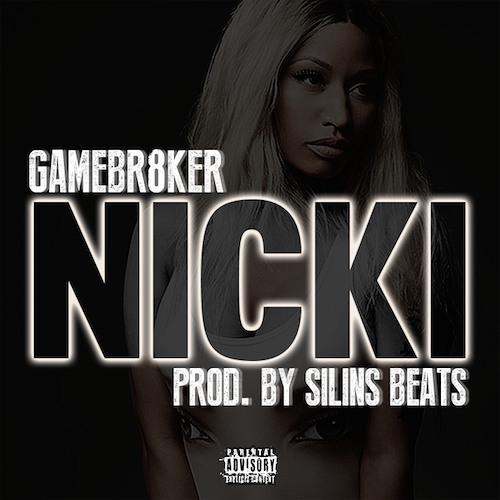 "GameBr8ker ""Nicki"""