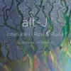 alt-J - Interlude I (Ripe & Ruin) (Villa Camellia 66 Remix)