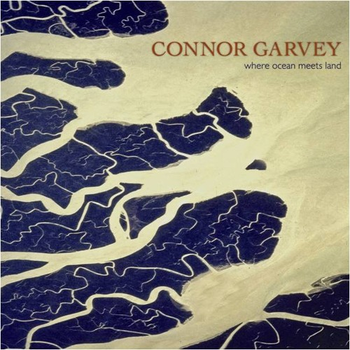 "Connor Garvey ""Where Ocean Meets Land"" album on Mishara Music"
