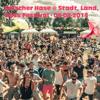 Falscher Hase at Stadt, Land, Bass Festival - 09-08-2014