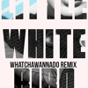 Madeaux - Watchawannado (Little White Bird Remix)