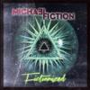 MiCHA3L FiCTiON - Head To Toe