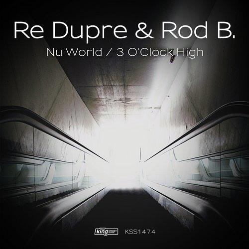 Re Dupre & Rod B. - Nu World