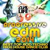EDM156 - Club Life 2014 - Best of Top Prog House, Acid Techno, Hard Trance, Psychedelic EDM Hits
