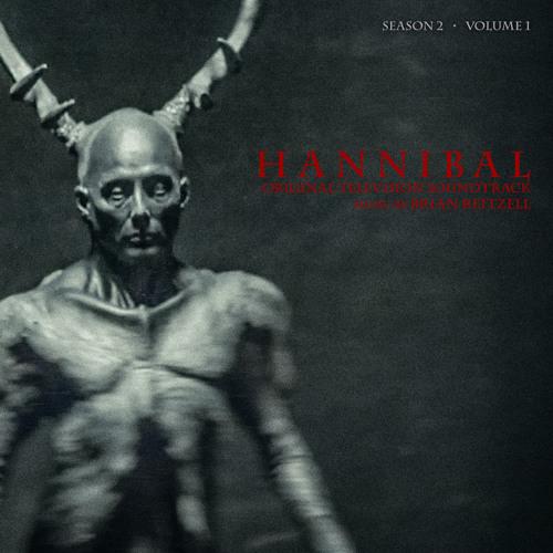 Hannibal Soundtrack - Season 2 Vol. 1 - Brian Reitzell - Official Album Preview